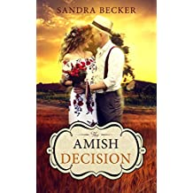 The Amish Decision (Amish Countryside Book 31)