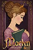Maelyn: (The Nine Princesses) (Volume 1)