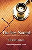 img - for The New Normal: A Diagnosis the Church Can Live With book / textbook / text book