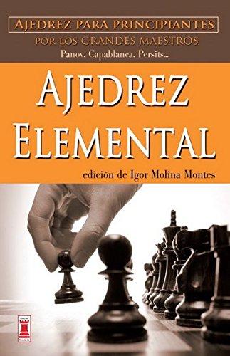 Ovcoltaipe: Descargar Ajedrez Elemental: Ajedrez Para Principiantes Por Los Grandes Maestros ... @tataya.com.mx