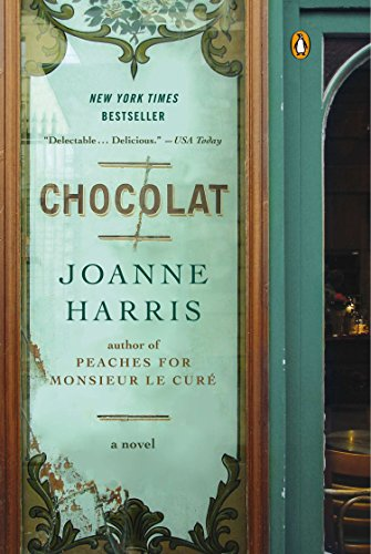 Chocolat: A Novel (A Vianne Rocher Novel)