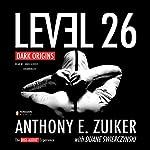 Level 26: Dark Origins | Anthony E. Zuiker