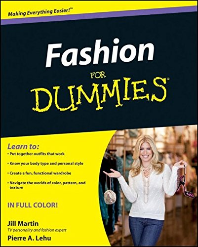 Fashion For Dummies Martin Jill Lehu Pierre A 9780470539262 Amazon Com Books