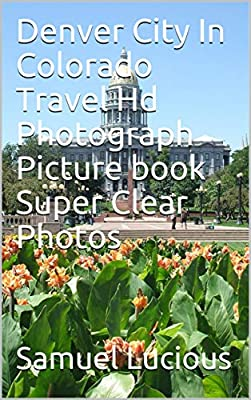 Denver City In Colorado Travel Hd Photograph Picture book Super Clear Photos