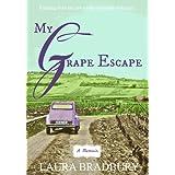 My Grape Escape: (The Grape Series #3)