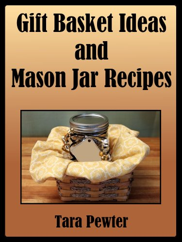 Jar Recipe Gift Baskets for All Occassions