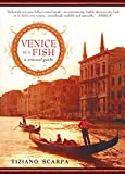 img - for Venice Is a Fish: A Sensual Guide book / textbook / text book