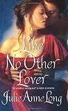 Like No Other Lover, Julie Anne Long, 0061341592