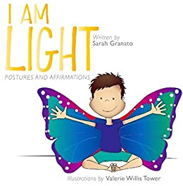 I Am Light : postures and affirmations