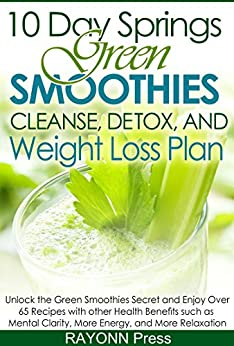 10 day springs green smoothies cleanse detox weight loss plan the low carb green smoothies. Black Bedroom Furniture Sets. Home Design Ideas