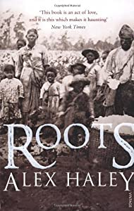 Roots by Haley, Alex (1994) Paperback