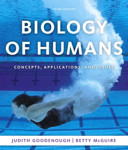 Biology of Humans: Concepts, Applications, and Issues (3rd Edition)