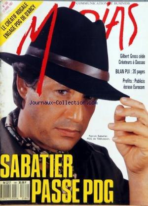 MEDIAS [No 184] du 17/04/1987 - CETTE SEMAINE - EDITORIAL - RENDEZ-VOUS - FORTES TETES BERNARD CAIAZZO GERARD LIGNAC MICHEL FROIS ET WILLIAM PERKINS - RUSH CARRIERES LES OFFRES D'EMPLOIS DE LA COMMUNICATION - EN COUVERTURE PATRICK SABATIER N'EST PLUS SEULEMENT UN ANIMATEUR DE TALENT MAIS AUSSI UN BUSINESSMAN MEDIAS DRESSE LE BILAN DU MARCHE DES STARS TV - CAHIER MARKETING - COMMUNICATION D'ENTREPRISE LE TIMIDE CCF DRAGUE SANS RISQUES INTERVIEW DE MICHEL PEBEREAU VICE-PRESIDENT DU CCF - CORPORAT
