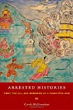 Arrested Histories: Tibet, the CIA, and Memories of a Forgotten War