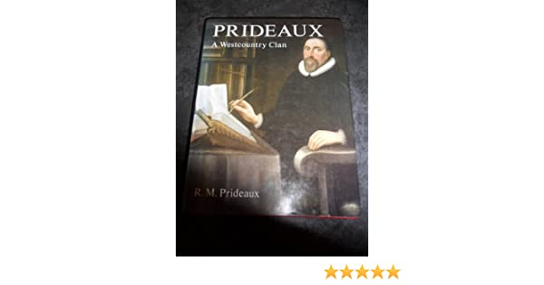 Prideaux: A West Country Clan