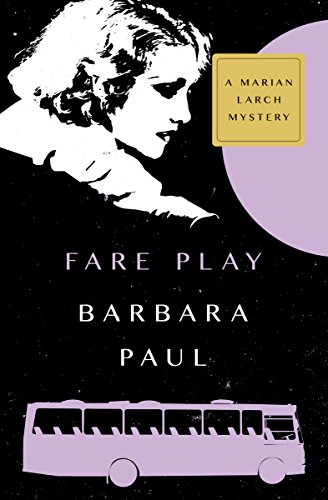 Fare Play (The Marian Larch Mysteries Book 6)