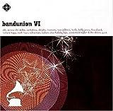 Bandunion VI