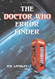 The Doctor Who Error Finder, R. H. Langley, 0786419903