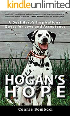 Hogan's Hope: A Deaf Hero's Inspirational Quest for Love and Acceptance