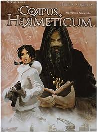 Corpus Hermeticum, tome 1 : Opération Gremikha par Niko Tackian