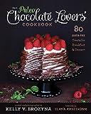 The Paleo Chocolate Lovers' Cookbook, Kelly V. Brozyna, 193660812X