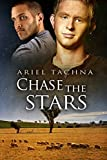 Front cover for the book Chase the Stars (Lang Downs) by Ariel Tachna