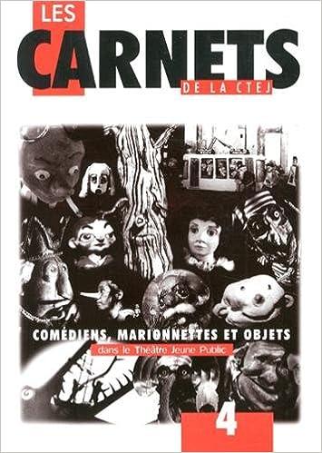 Livres gratuits Chambre des théâtres pour l'enfance et la jeunesse : comédiens, marionnettes et objets dans le théâtre pdf, epub ebook