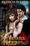 Free eBook - By the Fates  Freed