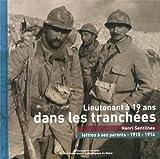 Image de Lieutenant à 19 ans dans les tranchées : Henri Sentilhes, lettres à ses parents (1915-1916)