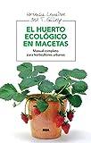 El huerto ecológico en macetas (INTEGRAL) (Spanish Edition)