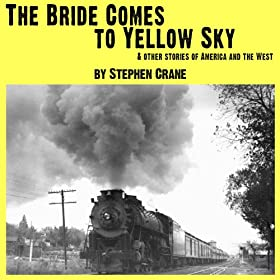 an analysis of the bride comes to yellow sky by stephen crane The great pullman was whirling onward with such dignity of motion that a glance from the window seemed simply to prove that the plains of texas were.