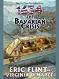 1634: The Bavarian Crisis by Eric Flint front cover
