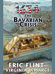 1634: The Bavarian Crisis (Ring of Fire Series)
