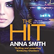 The Hit: Rosie Gilmour, Book 9 | Anna Smith