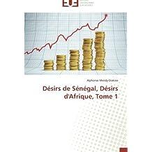 DESIRS DE SENEGAL  DESIRS D AFRIQUE  TOME 1
