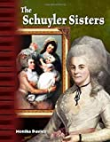 The Schuyler Sisters (Primary Source Readers Focus on)