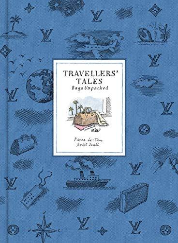 (Travellers' Tales: Bags Unpacked )