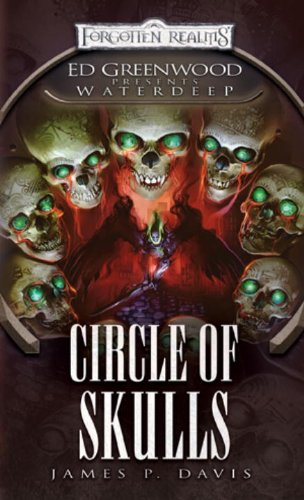 Circle of Skulls: Ed Greenwood Presents: Waterdeep