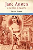 Jane Austen and the Theatre, Byrne, Paula, 1852853867
