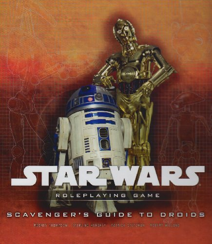 Scavenger's Guide to Droids: A Star Wars Roleplaying Game Supplement (Best Droid Rpg Games)
