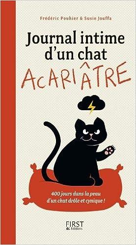 Journal intime d'un chat acariâtre - Susie JOUFFA sur Bookys