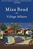 Village Affairs (The Fairacre Series #13)