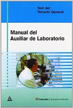 Manual Del Auxiliar De Laboratorio. Test por Mª Jose Garcia Bermejo epub