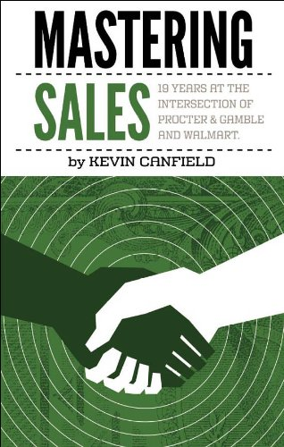 Mastering Sales: 19 Years at the Intersection of Procter & Gamble and Walmart