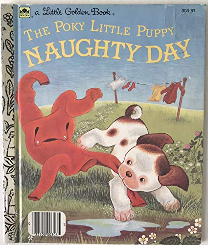 The Poky Little Puppy's Naughty Day (Little Golden Readers)