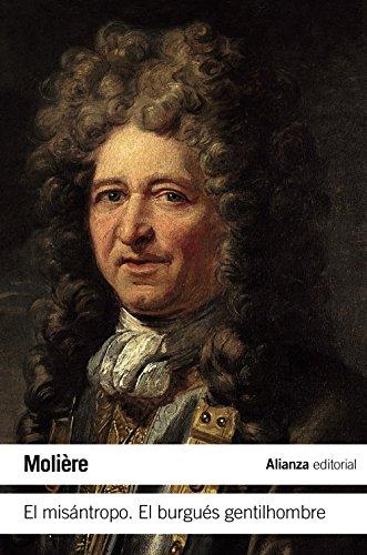El misántropo / El burgués gentilhombre (El Libro De Bolsillo - Literatura)