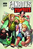 Fanboys Vs. Zombies #2 (Covers Vary)