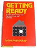img - for Getting Ready: The Education of a White Family in Inner City Schools book / textbook / text book