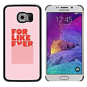 Paccase / SLIM PC / Aliminium Casa Carcasa Funda Case Cover para - For Ever Love Pink Text Sweet Gift - Samsung Galaxy S6 EDGE SM-G925