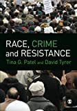 Race, Crime and Resistance 9781849203999